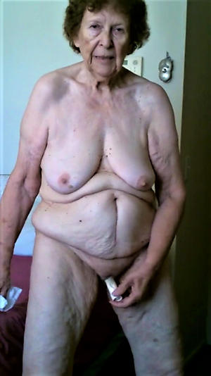 naked very old grannies crude pics